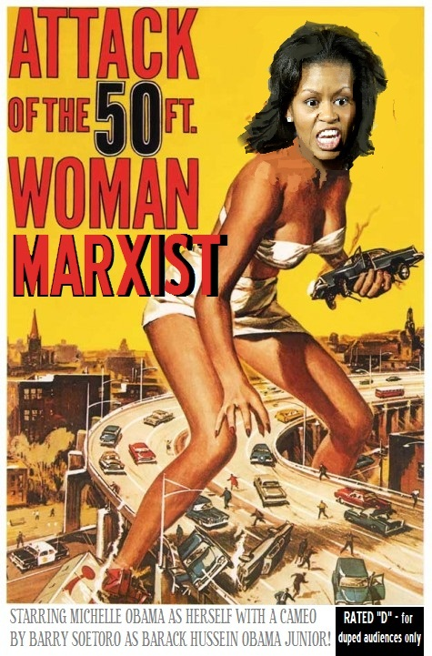 attack of the 50 foot marxist woman michelle obama